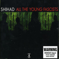 All The Young Facists [Single] by Shihad image