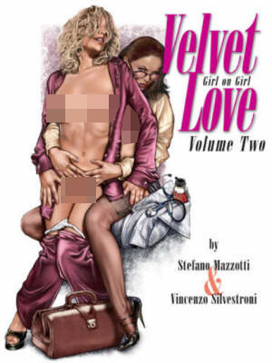 Velvet Love 2: Volume 2 by Stefano Mazzotti image