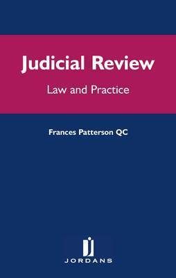 Judicial Review: Law and Practice by Frances Silverman Patteson