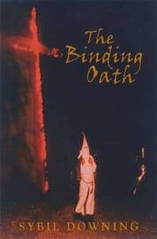 The Binding Oath by Sybil Downing