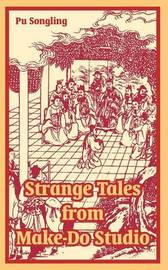 Strange Tales from Make-Do Studio by Pu Songling image