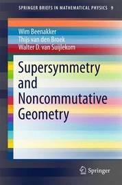 Supersymmetry and Noncommutative Geometry by Wim Beenakker