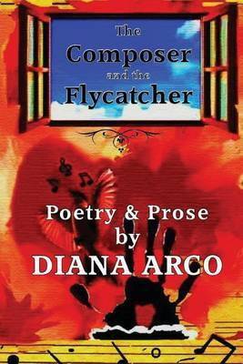 The Composer and the Flycatcher by MS Diana Arco image