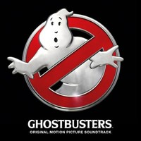 Ghostbusters (2016) Original Motion Picture Soundtrack by Various Artists