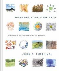 Drawing Your Own Path by John Simon
