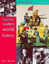 Essential Modern World History Students' Book by Ben Walsh image