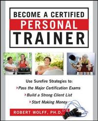 Become a Certified Personal Trainer (ebook) by Robert Wolff image