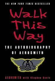 Walk This Way by Aerosmith
