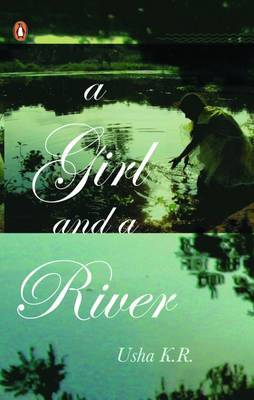 A Girl and a River by K.R. Usha image
