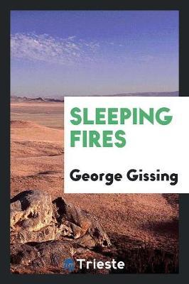 Sleeping Fires by George Gissing image