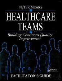 Healthcare Teams Manual by Peter Mears image