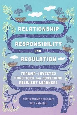Relationship, Responsibility, and Regulation by Kristin Van Marter Souers