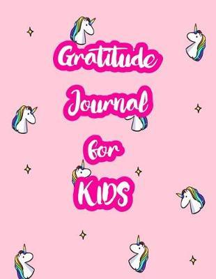 Gratitude Journal for Kids by Luciana Noble