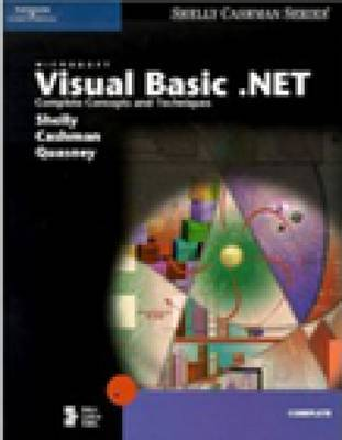 Microsoft Visual Basic.NET: Complete Concepts and Techniques by Gary B Shelly image