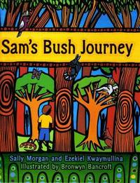 Sam's Bush Journey by Sally Morgan image