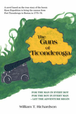 The Guns of Ticonderoga by William T. Richardson image