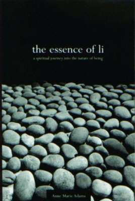 The Essence of Li by Anne Marie Adams