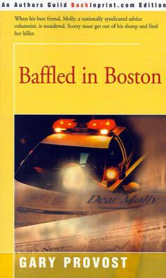 Baffled in Boston by Gary Provost