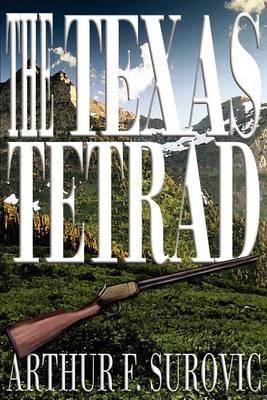The Texas Tetrad by Arthur F. Surovic image