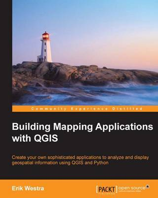 Building Mapping Applications with QGIS by Erik Westra image