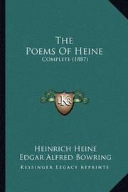 The Poems of Heine: Complete (1887) by Heinrich Heine