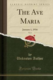 The Ave Maria, Vol. 3 by Unknown Author image