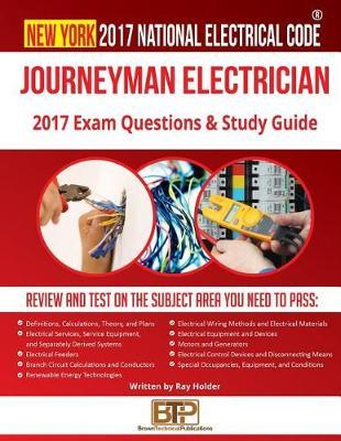 New York 2017 Journeyman Electrician Study Guide by Ray Holder