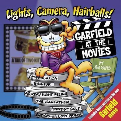 Lights, Camera, Hairballs! by Jim Davis