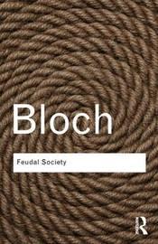 Feudal Society by Marc Bloch image