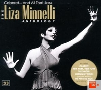 Cabaret... And All That Jazz - The Liza Minnelli Anthology (2CD) by Liza Minnelli