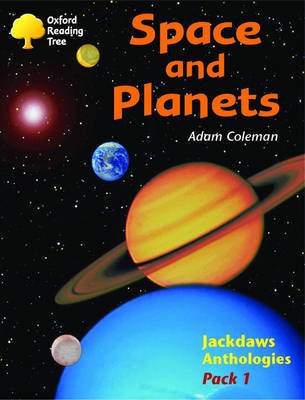 Oxford Reading Tree: Levels 8-11: Jackdaws: Pack 1: Space and Planets by Adam Coleman image