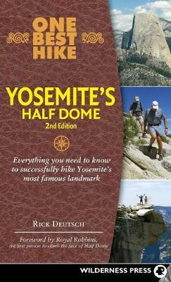One Best Hike: Yosemite's Half Dome by Rick Deutsch image