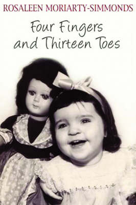 Four Fingers and Thirteen Toes by Rosaleen Moriarty-Simmonds image