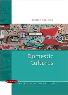 Domestic Cultures by Joanne Hollows image