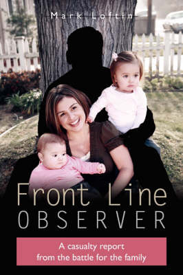 Front Line Observer by Mark Loftin