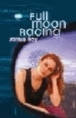 Full Moon Racing by James Roy