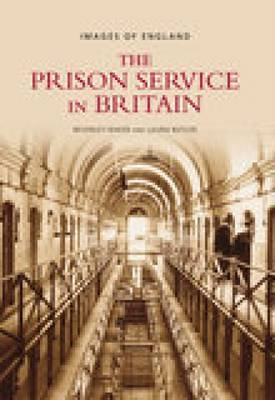 Prison Service in Britain by Beverly Baker