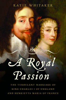 Royal Passion by Katie Whitaker