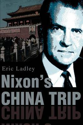Nixon's China Trip by Eric J Ladley image