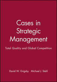 Cases in Strategic Management by David W. Grigsby