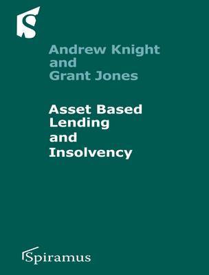 Asset-Based Lending and Insolvency by Andrew Knight image