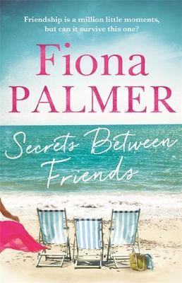 Secrets Between Friends by Fiona Palmer image