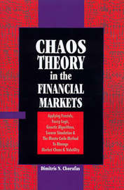Chaos Theory on the Financial Markets by Dimitris N Chorafas