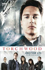 """Torchwood"": Another Life by Peter Anghelides image"