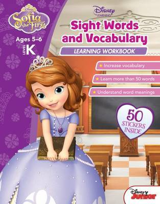 Disney Sofia the First: Sight Words and Vocabulary Learning Workbook Level K