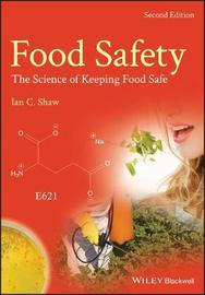 Food Safety by Ian C. Shaw