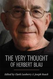 The Very Thought of Herbert Blau by Clark Lunberry image