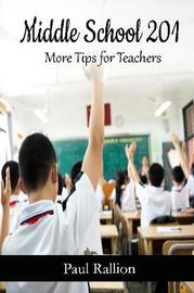 Middle School 201, More Tips for Teachers by Paul Rallion image