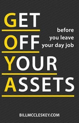 Get Off Your Assets by Mr Bill Lee McCleskey image
