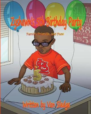 Zyshawn's 5th Birthday Party by Van Sledge